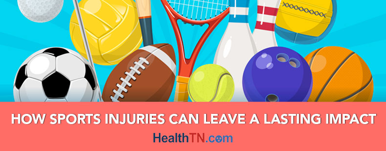 How Sports Injuries Can Have A Lasting Impact | HealthTN